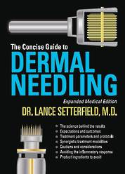 Dermal Needling Text Book - Expanded Medical Edition
